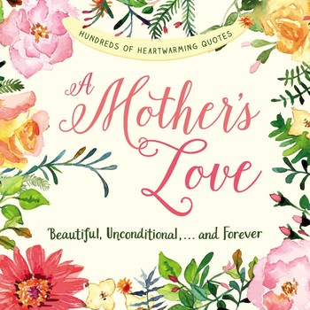 A Mother's Love Book By Adams Media Official Publisher