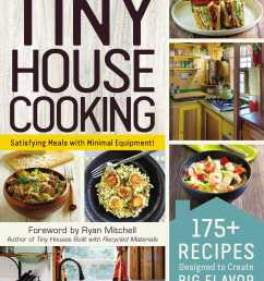 book cover image jpg tiny house cooking [ 1399 x 1752 Pixel ]