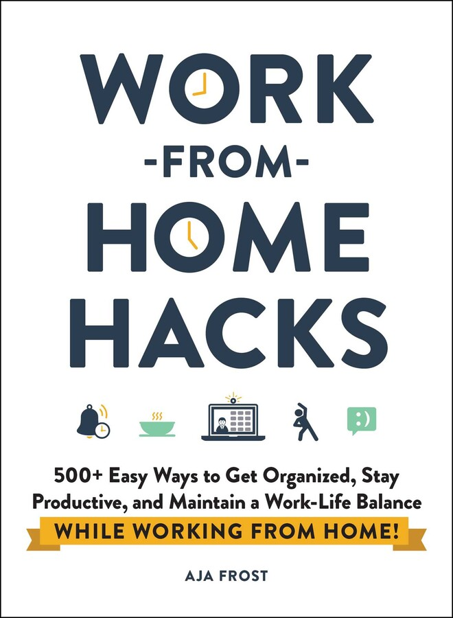 Work From Home Images : images, Work-from-Home, Hacks, Frost, Official, Publisher, Simon, Schuster