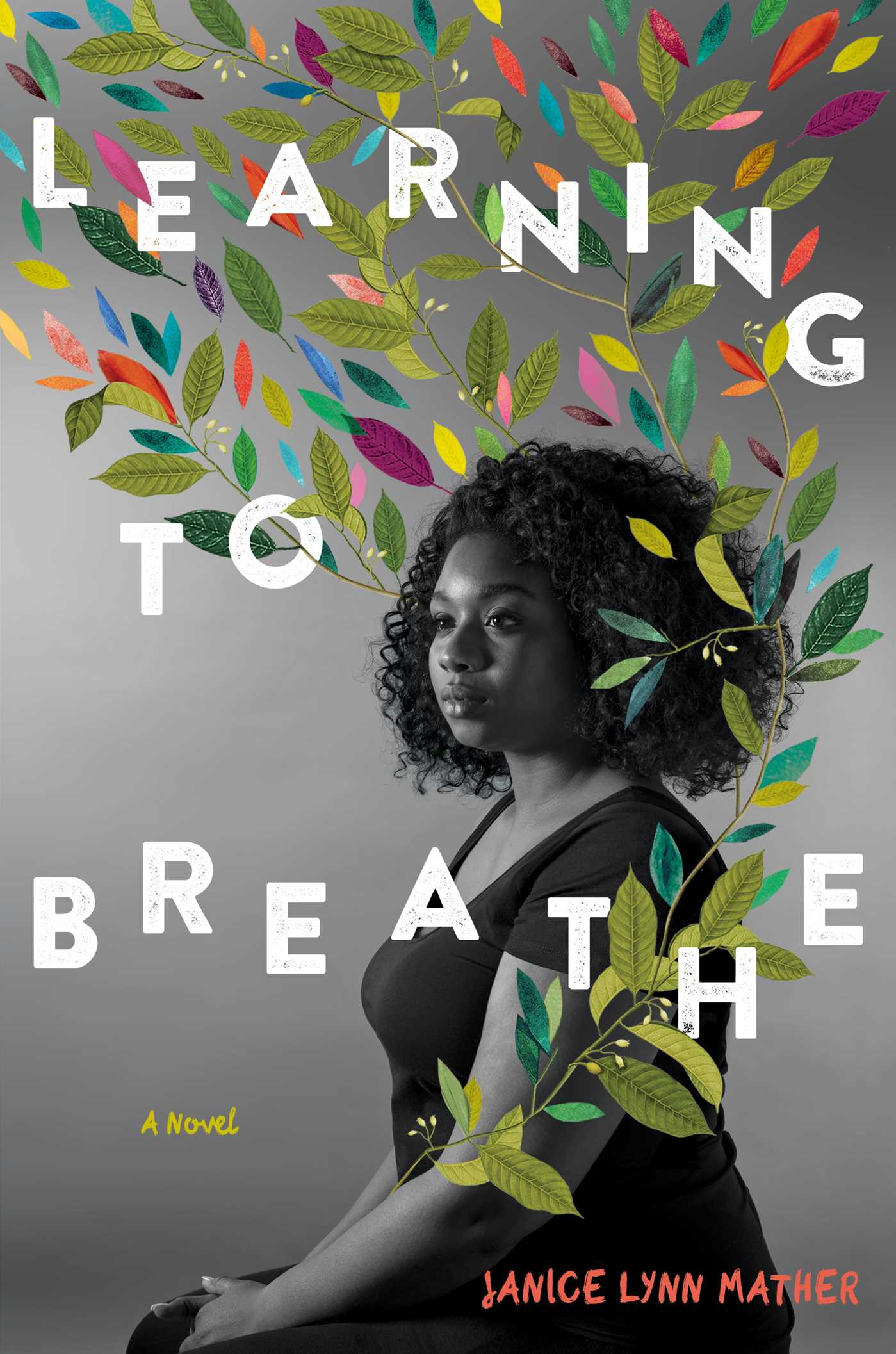 Learning To Breathe Book By Janice Lynn Mather