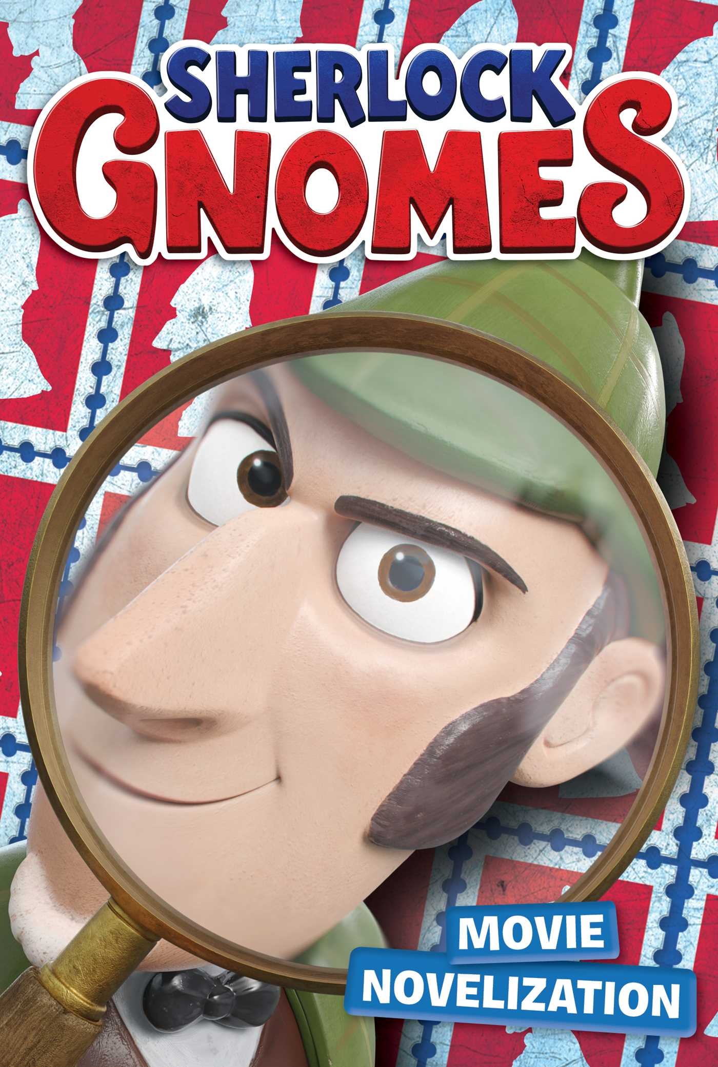 Sherlock Gnomes Movie Novelization  Book by Mary