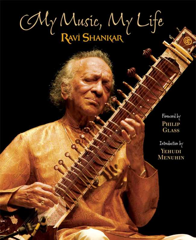 My Music, My Life   Book by Ravi Shankar   Official Publisher Page   Simon  & Schuster