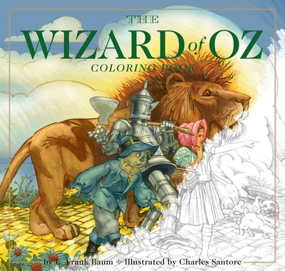 The Wizard of Oz Coloring Book  Book by Charles Santore  Official Publisher Page  Simon