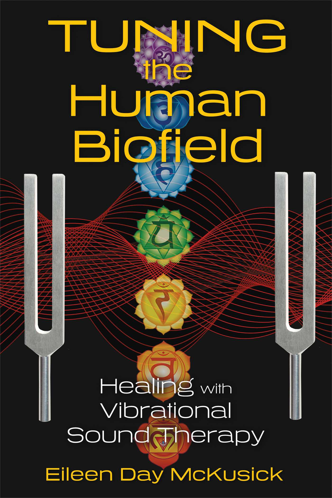 Tuning the Human Biofield  Book by Eileen Day McKusick