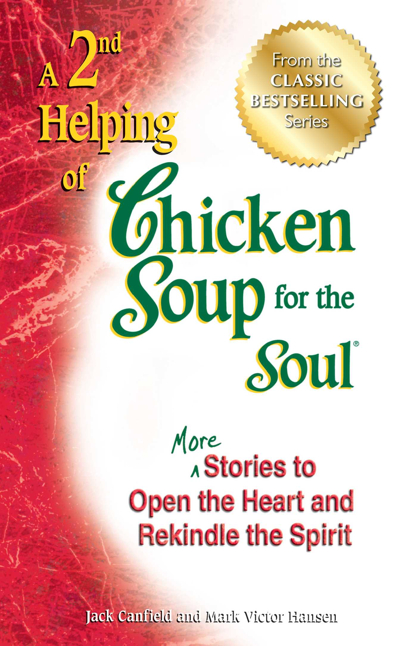 A 2nd Helping of Chicken Soup for the Soul  Book by Jack