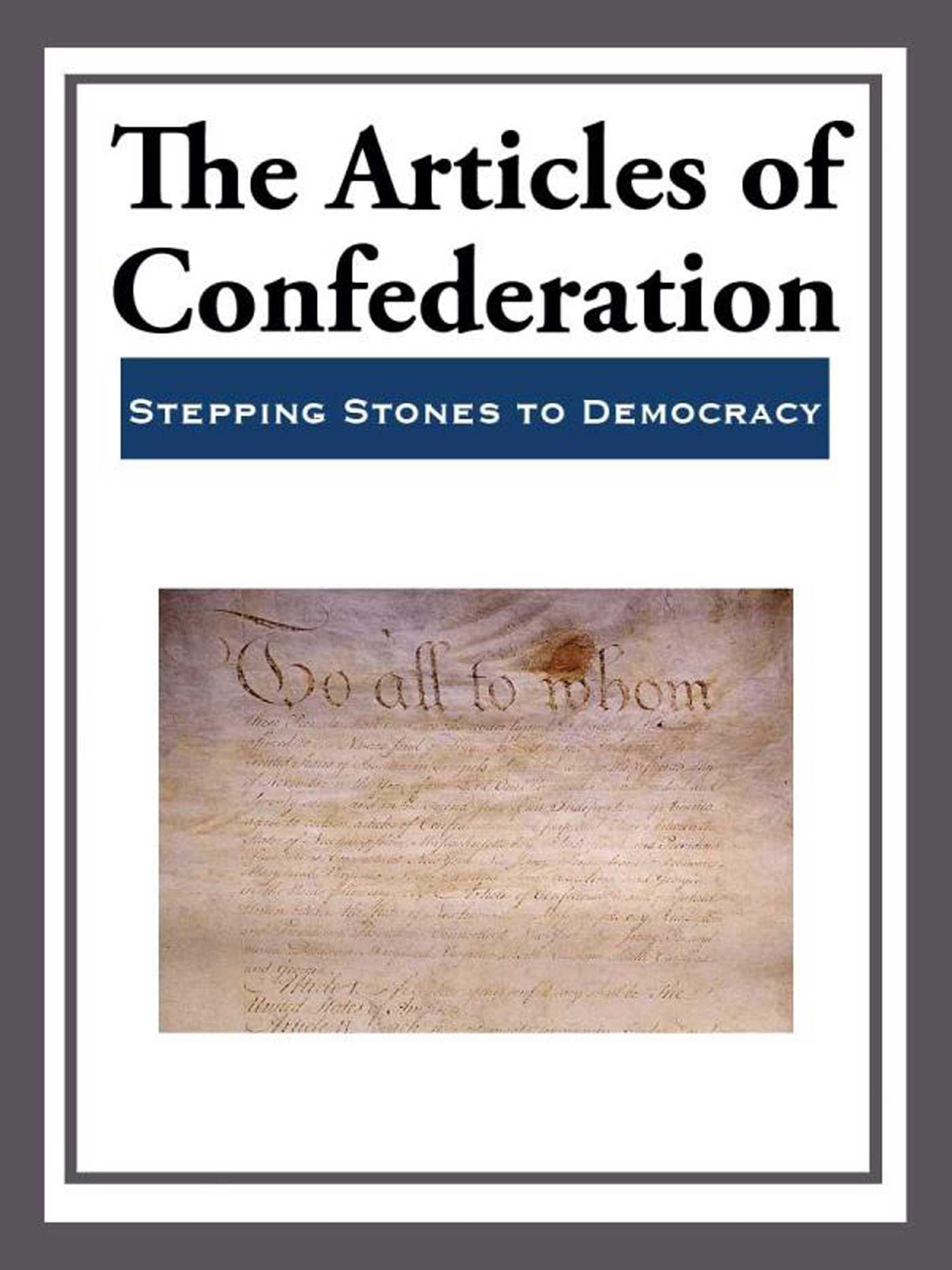 The Articles Of Confederation Ebook By Various