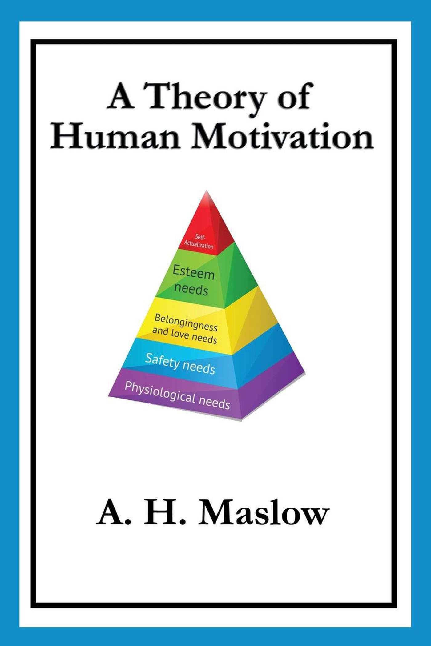 A Theory of Human Motivation eBook by A H Maslow  Official Publisher Page  Simon  Schuster UK