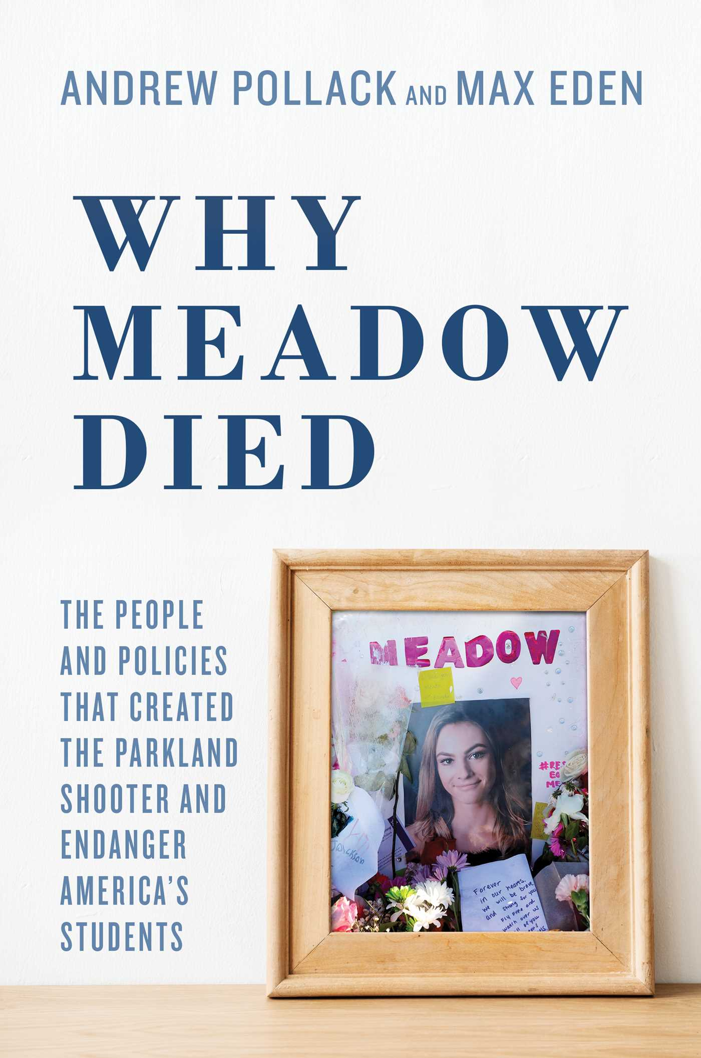 Why Meadow Died   Book by Andrew Pollack Max Eden Hunter ...