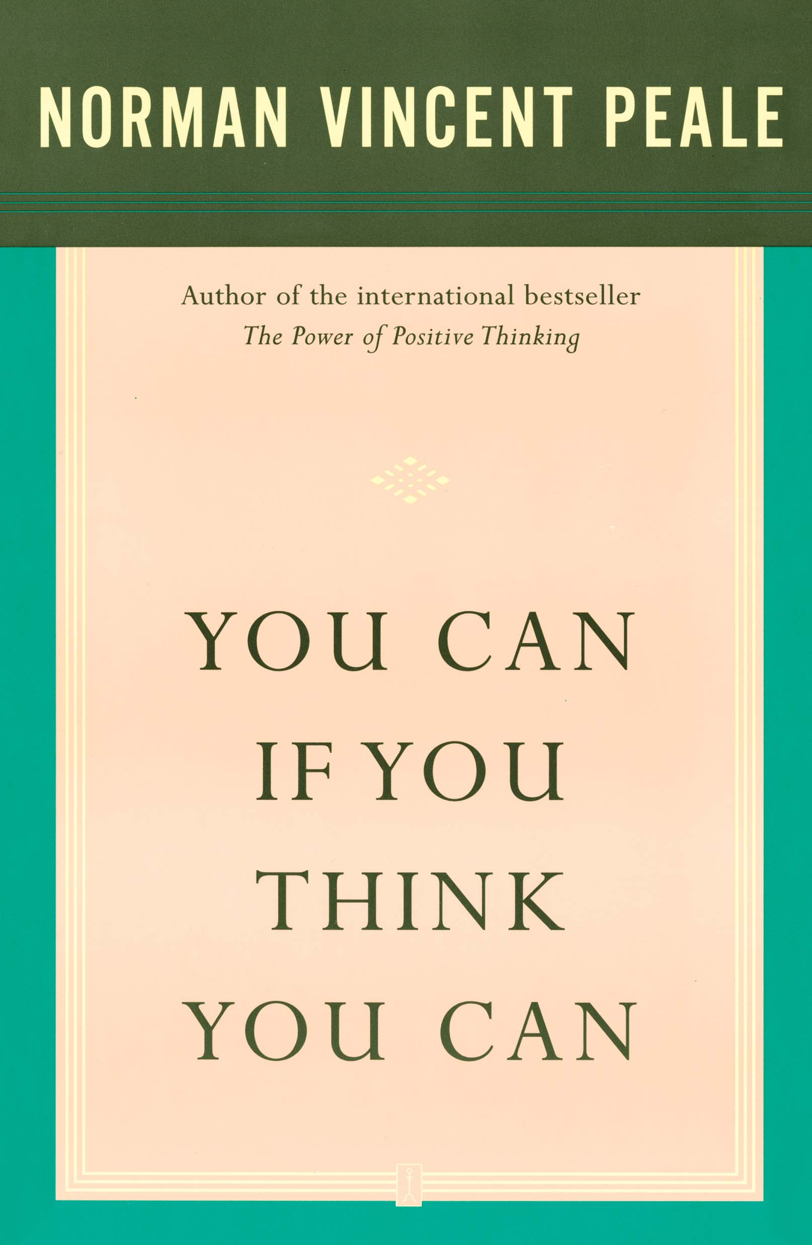 You Can If You Think You Can   Book by Dr. Norman Vincent Peale   Official Publisher Page   Simon & Schuster Canada