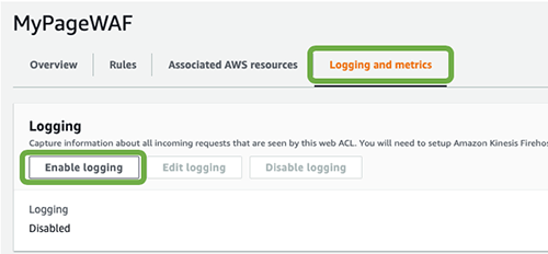 Figure 7: Enable AWS WAF logs