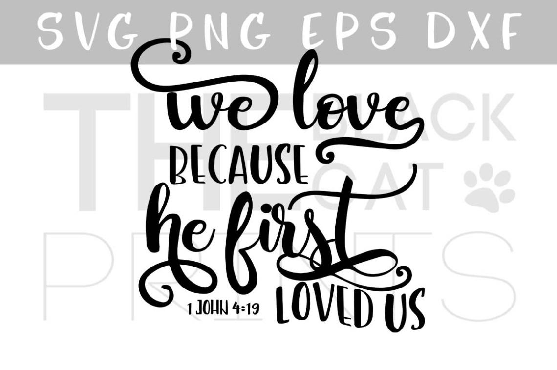 Download We love, because he first loved us Bibl | Design Bundles