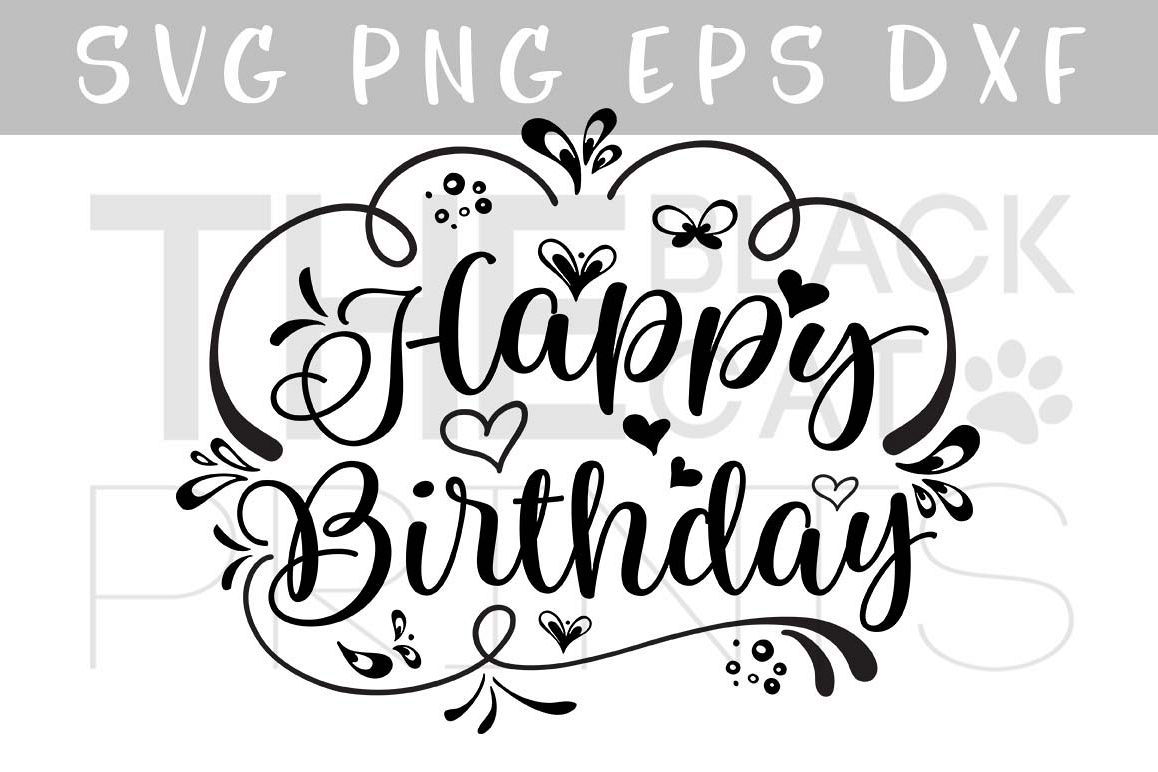 Happy Birthday Svg Dxf Eps By Thebl