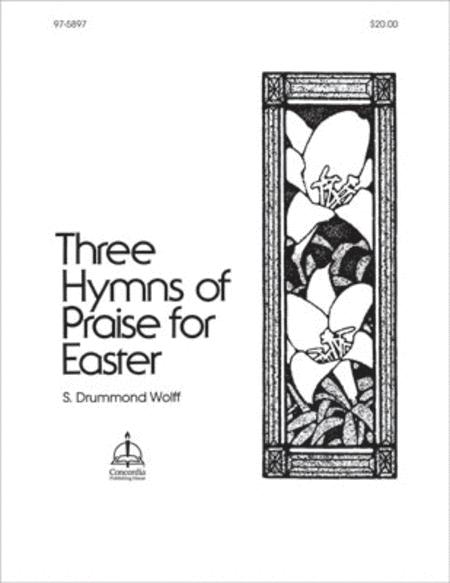 Three Hymns Of Praise For Easter Sheet Music By Wolff