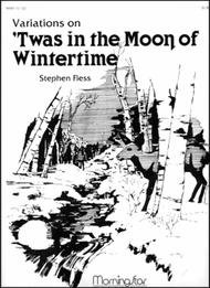 Twas In The Moon Of Wintertime (Variations) By Stephen