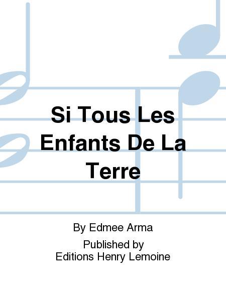Tous Les Enfants De La Terre : enfants, terre, Enfants, Terre, Edmee, Score, Sheet, Music, Voice, Print, LM.23366