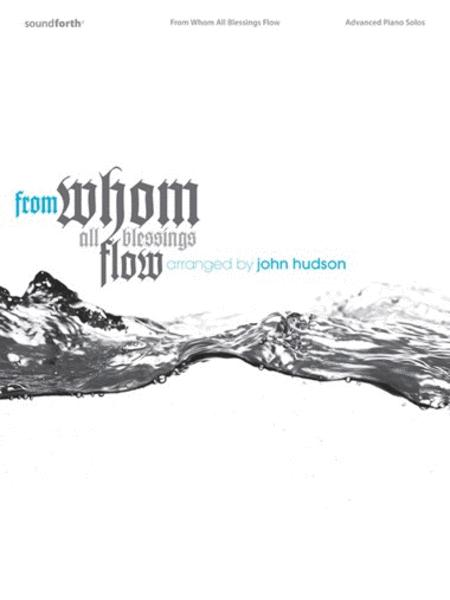 From Whom All Blessings Flow Sheet Music By John Frederick