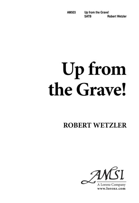 Download Up From The Grave Sheet Music By Robert Wetzler