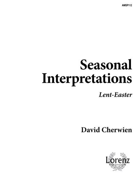 Download Seasonal Interpretations: Lent-Easter Sheet Music