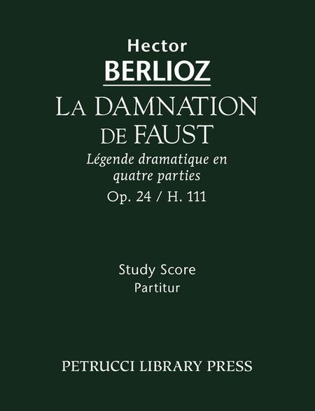 La Damnation De Faust Berlioz : damnation, faust, berlioz, Damnation, Faust,, Hector, Berlioz, (1803-1869), Study, Score, Sheet, Music, Vocal, Soli,, Choir,, Orchestra, [3d3,