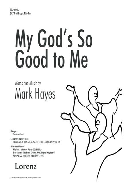 Preview My God's So Good To Me By Mark Hayes (LX.10-4603L