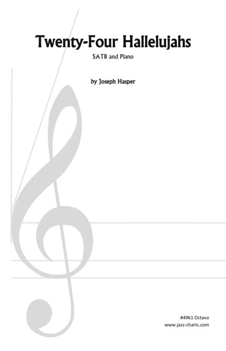 Preview Twenty-Four Hallelujahs (SATB With Piano) By