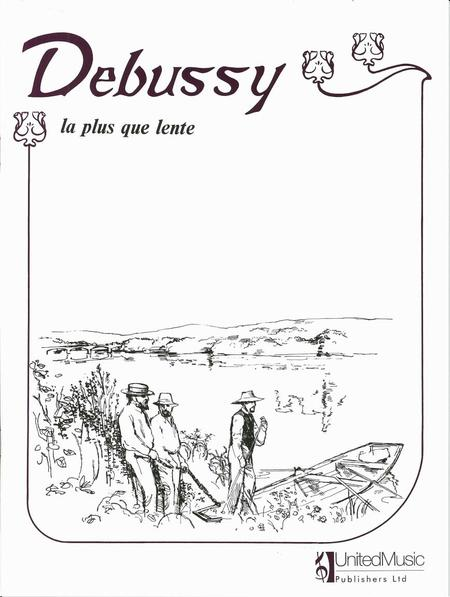 La Plus Que Lente By Claude Debussy (1862-1918) - Sheet Music For Piano (Buy Print Music UM.8186 From United Music Publishing At Sheet Music Plus)