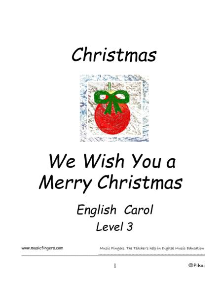 We Wish You A Merry Christmas. Lev 3 By English Carol