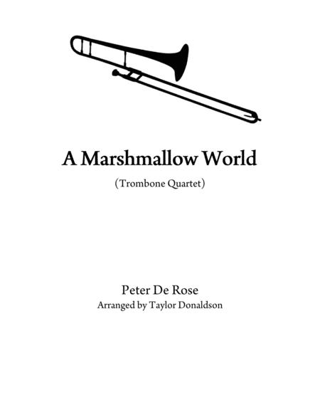 Download A Marshmallow World (Trombone Quartet) Sheet