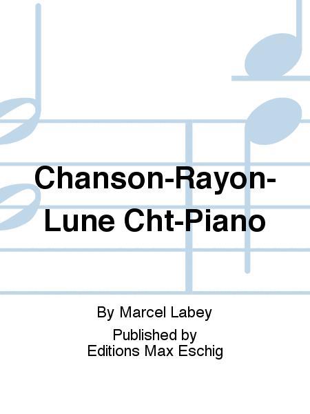 La Chanson Du Rayon De Lune : chanson, rayon, Chanson-Rayon-Lune, Cht-Piano, Marcel, Labey, Score, Sheet, Music, Voice, Piano, Print, BT.ED-00116100