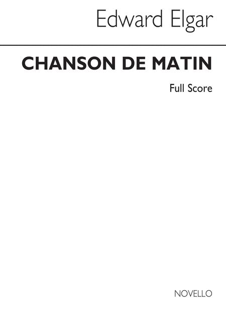 Chanson De Matin (Full Score) By Edward Elgar (1857-1934