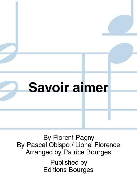 Savoir Aimer By Pascal Obispo / Lionel Florence - Sheet Music Sheet Music For Piano With Lyrics (Buy Print Music BU.EBR-015 From Editions Bourges ...