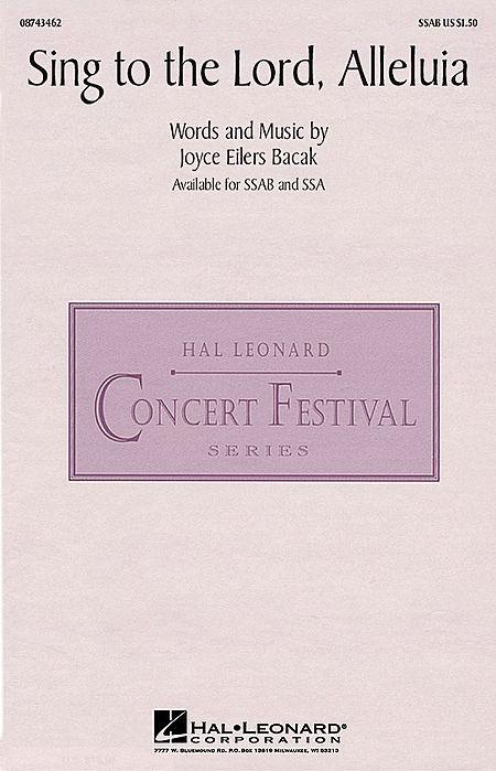 Sing To The Lord. Alleluia By Joyce Eilers - Sheet Music For SSA Choir (Buy Print Music HL.8743463 From Hal Leonard At Sheet Music Plus)
