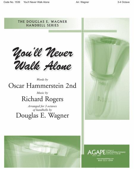 You'll Never Walk Alone Sheet Music By Douglas E. Wagner - Sheet Music Plus