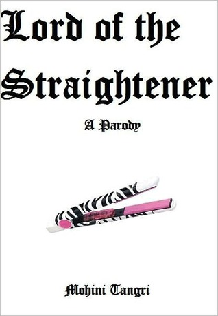 Lord of the Straightener: A Parody of Lord of the Flies by
