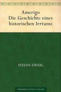 Amerigo. Die Geschichte eines historischen Irrtums (German Edition)
