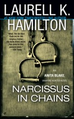 Book Review: Laurell K. Hamilton's Narcissus in Chains