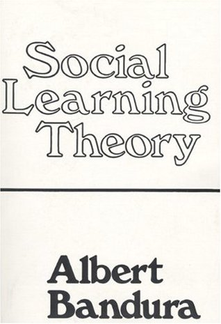 Social Learning Theory by Albert Bandura — Reviews