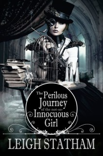 The Perilous Journey of the Not So Innocuous Girl (The Perilous Journey of the Not So Innocuous Girl #1)