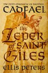 The Leper Of Saint Giles (Chronicles Of Brother Cadfael)