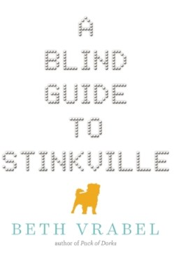 Image result for a blind guide to stinkville