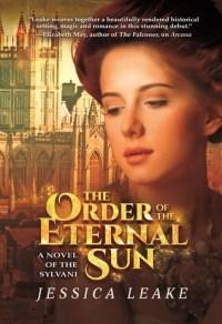 The Order of the Eternal Sun: A Novel of the Sylvani