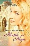 Mortals and Magic
