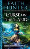 Curse on the Land (Soulwood, #2)