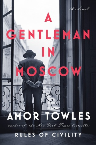 Magnificent Monday: A Gentleman in Moscow