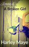 Memories of a Broken Girl (Memories Series Book 1)