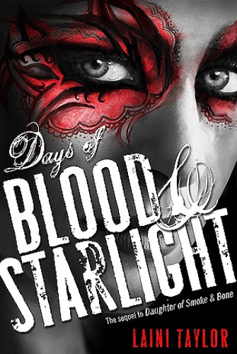 Days of Blood & Starlight by Laini Taylor | reading, books