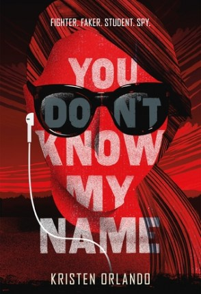 Sweet & Swanky 17ers~ Introducing…Kristen Orlando w/ an Interview + Excerpt from YOU DON'T KNOW MY NAME + Giveaway!