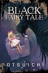Black Fairy Tale