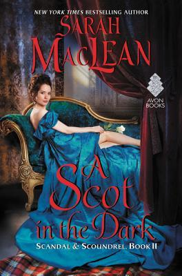 ARC Review: A Scot in the Dark by Sarah MacLean