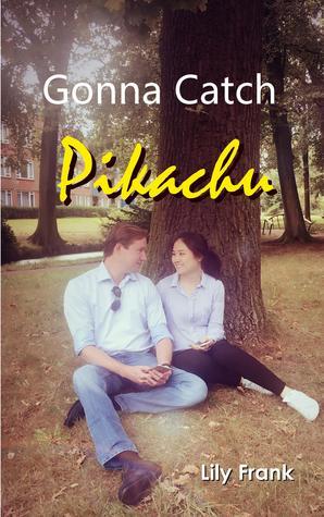 Gonna catch Pikachu Book Cover